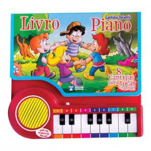 Livro Piano - Cantigas Infantis - Bicho Esperto